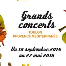 Grands concerts Toulon Provence Méditerranée