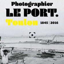 expo Musée de la Marine Photographier le port